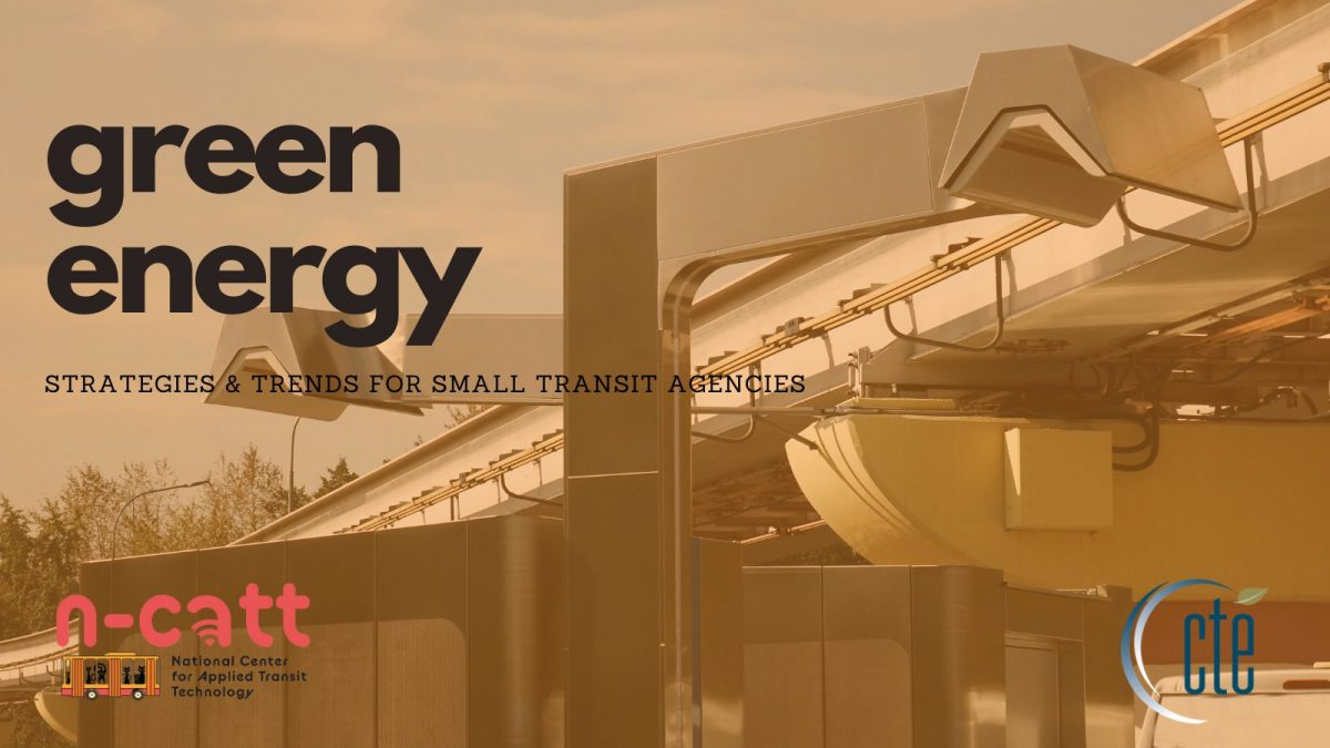 Green Energy: Strategies and Trends for Small Transit Agencies